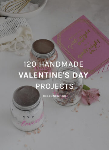 120 Handmade Valentine's Day Projects - HelloNest.co