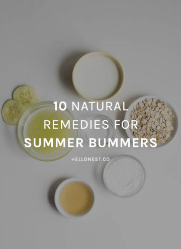 10 Natural Remedies for Summer Bummers - HelloNest.co