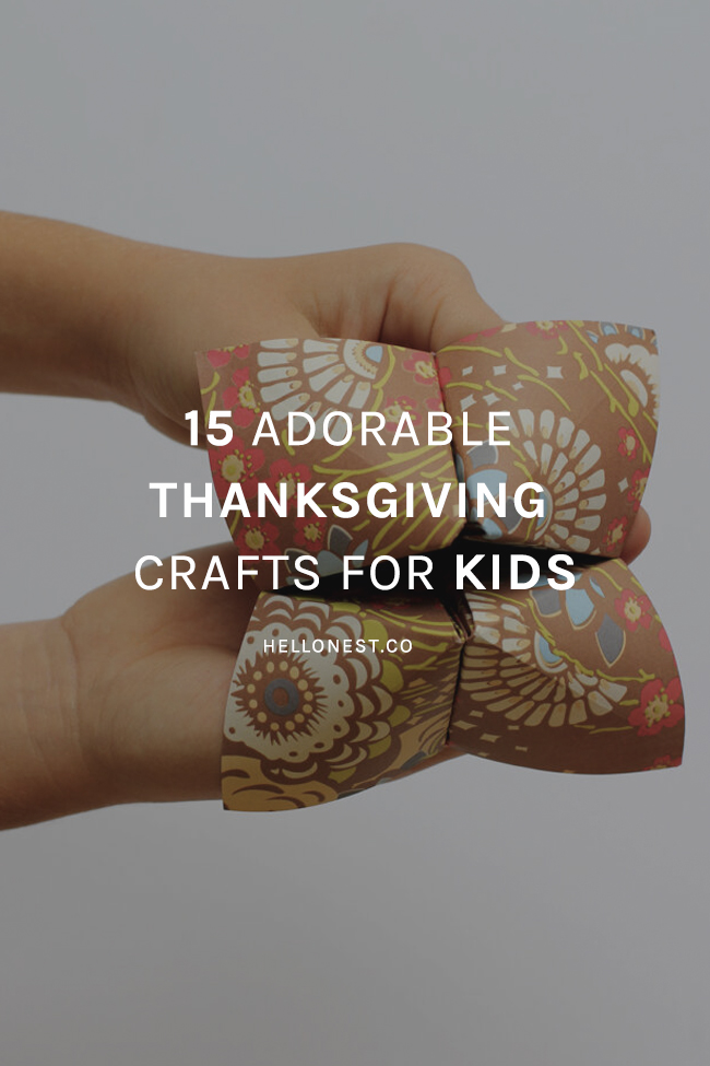 15 Adorable Thanksgiving Crafts for Kids - HelloNest.co