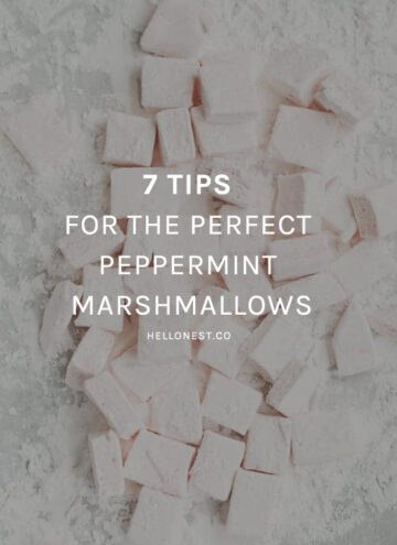 7 Tips for the Perfect Peppermint Marshmallows - HelloNest.co